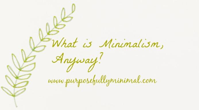 blog2whatisminimalismanyway