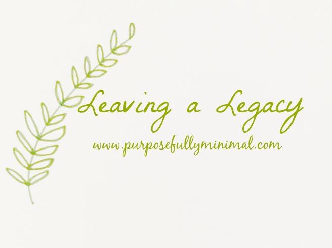blog5leavingalegacy
